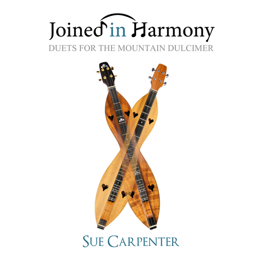 Joined in Harmony - Duets for the Mountain Dulcimer
